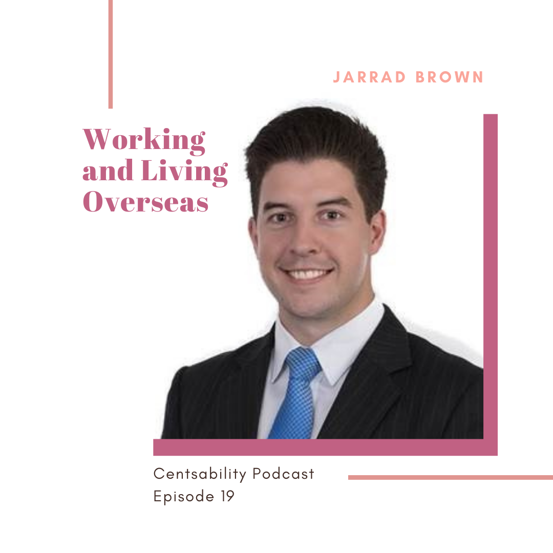 We talk to Jarrad Brown on all the ins and out of finances when working and living overseas