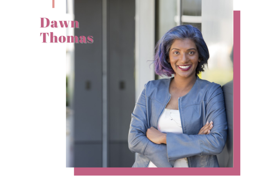 We Talk With Amazing Dawn Thomas